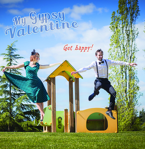 album de My Gypsy Valentine, Get Happy !